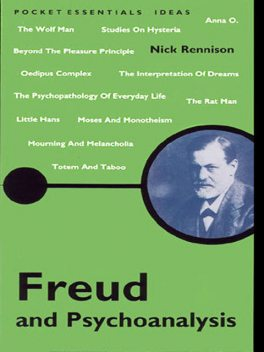 Freud and Psychoanalysis, Nick Rennison