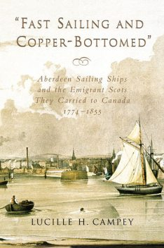 Fast Sailing and Copper-Bottomed, Lucille H.Campey