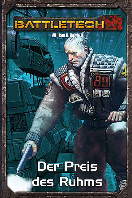 BattleTech Legenden 03 – Gray Death 3, William H. Keith