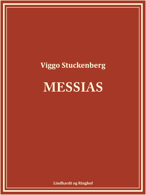 Messias, Viggo Stuckenberg