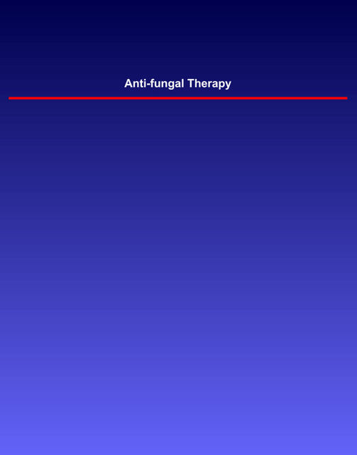 Anti-fungal Therapy, Janet Wong