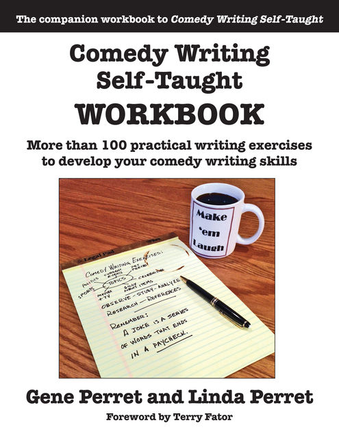 Comedy Writing Self-Taught Workbook, Gene Perret, Linda Perret
