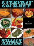 Everyday Gourmet, William Maltese, Bonnie Clark
