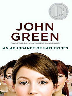 An Abundance of Katherines, John Green