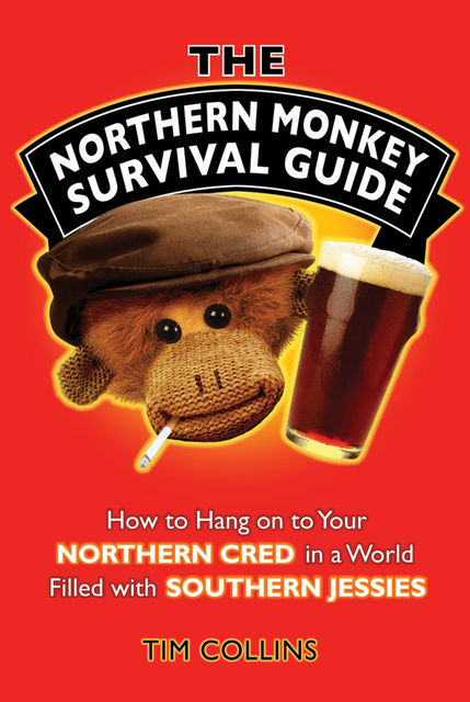 The Northern Monkey Survival Guide, Tim Collins