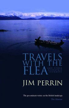 Travels with the Flea, Jim Perrin