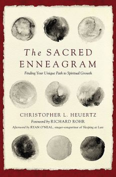 The Sacred Enneagram, Christopher L. Heuertz