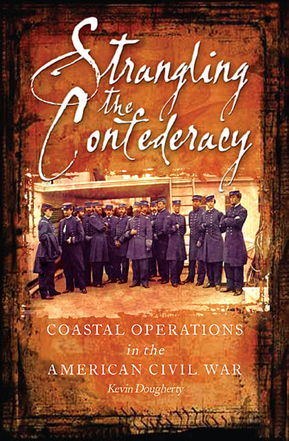 Strangling the Confederacy, Kevin Dougherty