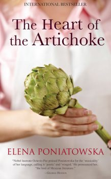 The Heart of the Artichoke, Elena Poniatowska