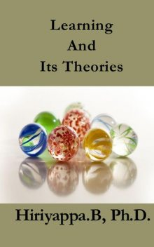 Learning And Its Theories, Hiriyappa B