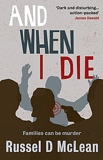 And When I Die, Russel D McLean
