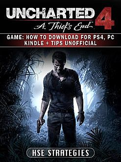Uncharted 4 A Thief's End Unofficial Tips Tricks and Walkthroughs, Chala Dar