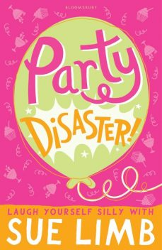 Party Disaster!, Sue Limb