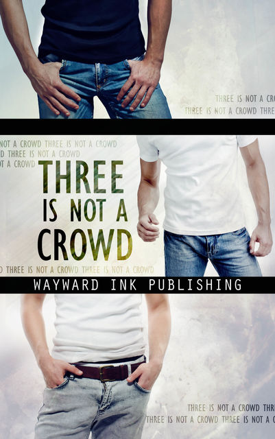 Three Is Not A Crowd, Lily Velden, Eric Gober, Alina Popescu