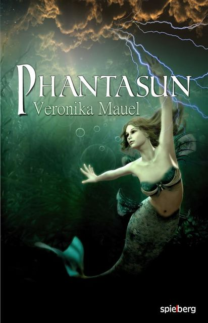 Phantasun, Veronika Mauel