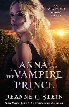 Anna and the Vampire Prince, Jeanne C Stein