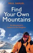 Find Your Own Mountains, Paul Samuel