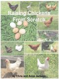 Raising Chickens from Scratch, Chris Jackson