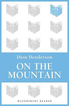 On the Mountain, Dion Henderson