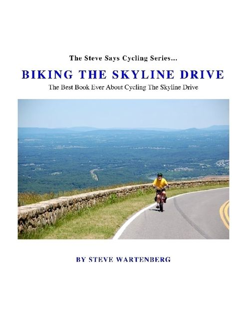 Biking the Skyline Drive, Steve Wartenberg