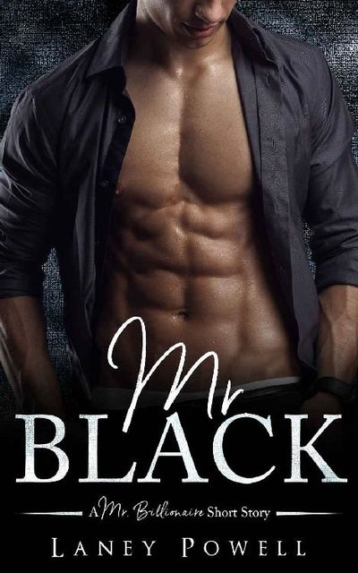 Mr. Black (A Mr. Billionaire Short Story), Laney Powell, Flirt Club