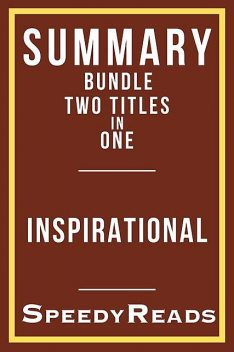 Summary Bundle Two Titles in One – Inspirational, SpeedyReads