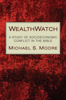 WealthWatch, Michael Moore