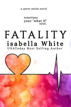 Fatality, Isabella White