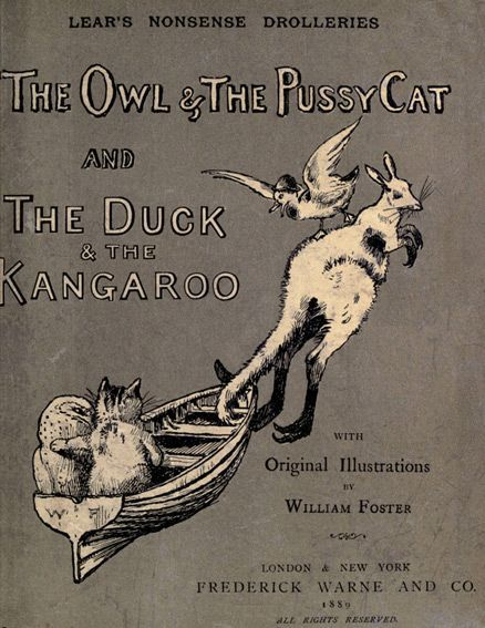 Nonsense Drolleries / The Owl & The Pussy-Cat—The Duck & The Kangaroo, Edward LEAR
