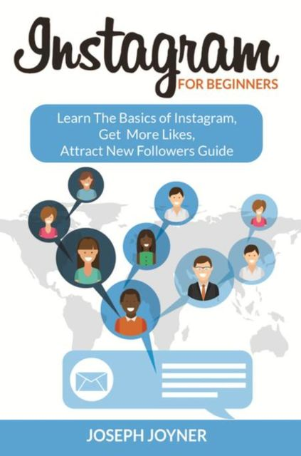 Instagram For Beginners, Joseph Joyner