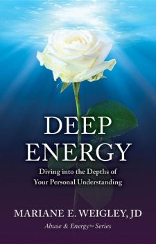 Deep Energy, Mariane Weigley