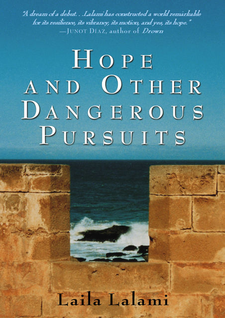Hope and Other Dangerous Pursuits, Laila Lalami