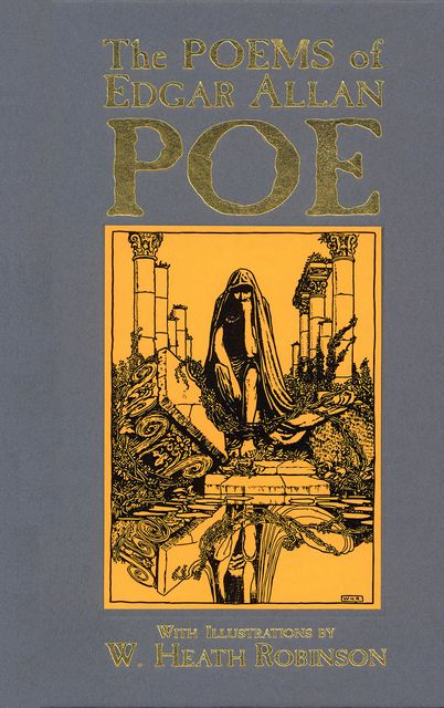 The Poems of Edgar Allan Poe, Edgar Allan Poe