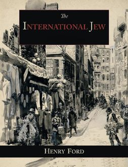 The International Jew, Henry Ford