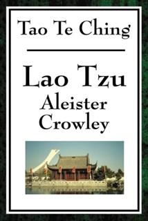Tao Te Ching (Crowley), Lao Tzu