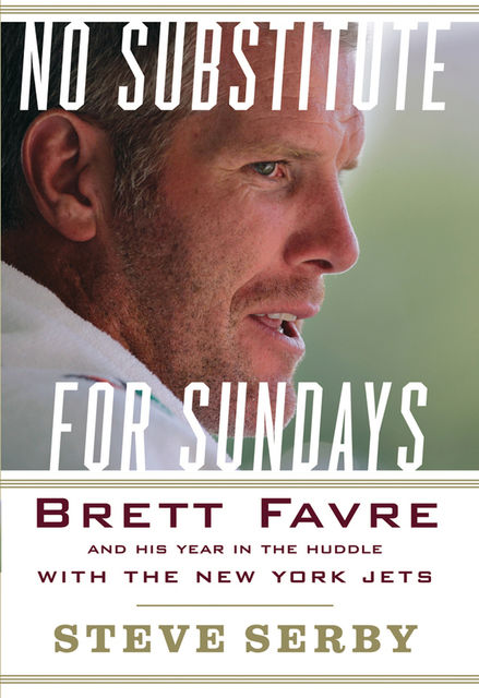 No Substitute for Sundays, Steve Serby