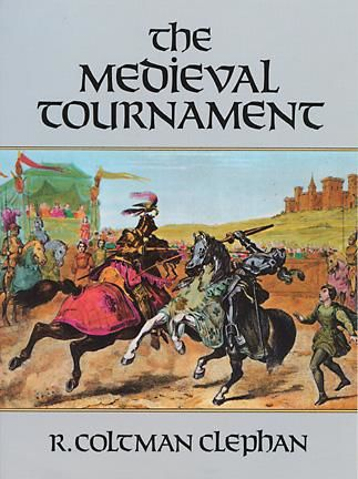The Medieval Tournament, R.Coltman Clephan