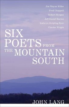 Six Poets from the Mountain South, John Lang