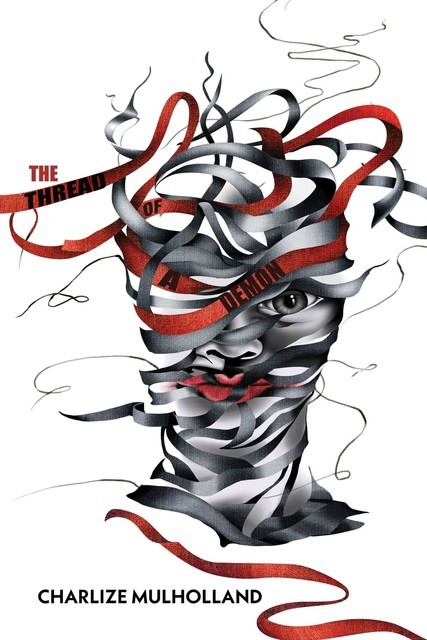 The Thread of a Demon, Charlize Mulholland