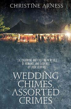Wedding Chimes, Assorted Crimes, Christine Arness