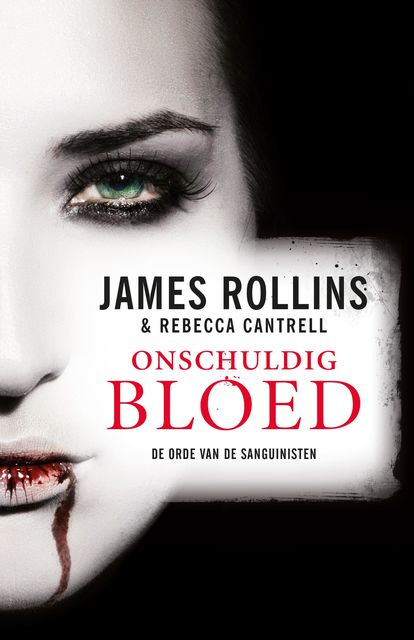 Onschuldig bloed, James Rollins, Rebecca Cantrell