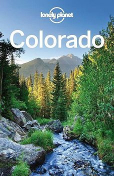 Lonely Planet Colorado (Travel Guide), Christopher, Mccarthy, Greg, Lonely, Planet, Carolyn, Benchwick, Pitts