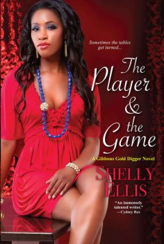 The Player & The Game, Shelly Ellis