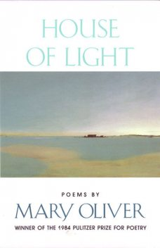 House of Light, Mary Oliver