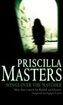Wings over the Watcher, Priscilla Masters