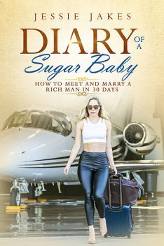 Diary Of A Sugar Baby, Jessie Jakes