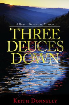 Three Deuces Down, Keith, Tessa Donnelly