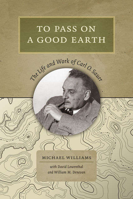 To Pass On a Good Earth, Michael Williams