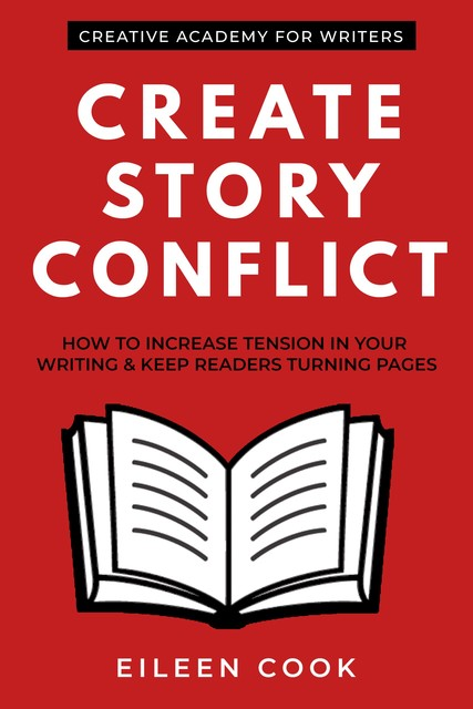 Create Story Conflict, Eileen Cook