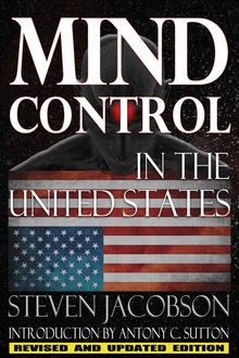 Mind Control In The United States, Steven Jacobson